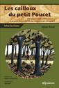 Couverture de l'ouvrage Les cailloux du petit Poucet
