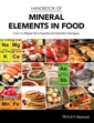 Couverture de l'ouvrage Handbook of Mineral Elements in Food