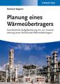 Couverture de l'ouvrage Planung eines Wärmeübertragers