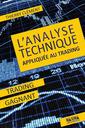 Couverture de l'ouvrage L'analyse technique appliquée au trading