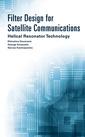 Couverture de l'ouvrage Filter Design for Satellite Communications