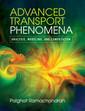 Couverture de l'ouvrage Advanced Transport Phenomena