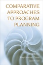 Couverture de l'ouvrage Comparative Approaches to Program Planning
