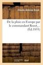 Couverture de l'ouvrage De la pluie en europe par le commandant rozet,...