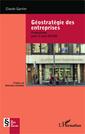 Couverture de l'ouvrage Géostratégie des entreprises