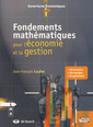 Couverture de l'ouvrage Fondements mathématiques pour l'économie et la gestion