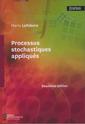 Couverture de l'ouvrage Processus stochastiques appliqués
