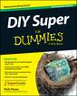 Couverture de l'ouvrage DIY Super For Dummies