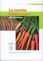 Couverture de l'ouvrage La carotte