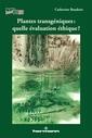 Couverture de l'ouvrage Plantes transgéniques