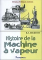 Couverture de l'ouvrage Histoire de la machine à vapeur