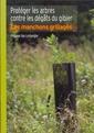 Couverture de l'ouvrage Protéger les arbres contre les dégâts du gibier