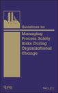 Couverture de l'ouvrage Guidelines for Managing Process Safety Risks During Organizational Change