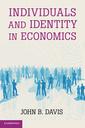 Couverture de l'ouvrage Individuals and Identity in Economics