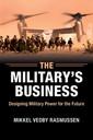 Couverture de l'ouvrage The Military's Business