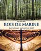 Couverture de l'ouvrage Bois de Marine
