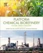 Couverture de l'ouvrage Platform Chemical Biorefinery