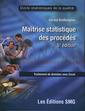 Couverture de l'ouvrage Maîtrise statistique des procédés Avec CD-Rom.
