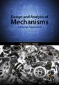 Couverture de l'ouvrage Design and Analysis of Planar Mechanisms