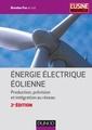 Couverture de l'ouvrage Énergie électrique éolienne (2° Éd.)