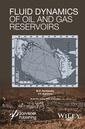 Couverture de l'ouvrage Fluid Dynamics of Oil and Gas Reservoirs