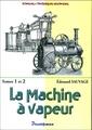 Couverture de l'ouvrage La machine à vapeur