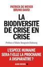 Couverture de l'ouvrage La biodiversité de crise en crise