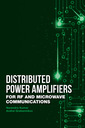 Couverture de l'ouvrage Distributed Power Amplifiers for RF and Microwave Communications