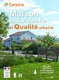 Couverture de l'ouvrage Maison individuelle et qualité urbaine