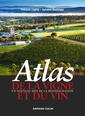 Couverture de l'ouvrage Atlas de la vigne et du vin