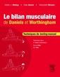 Couverture de l'ouvrage Le bilan musculaire de Daniels et Worthingham