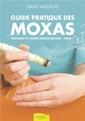Couverture de l'ouvrage Guide pratique des Moxas. Tome 1