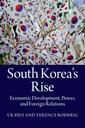 Couverture de l'ouvrage South Korea's Rise