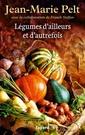 Couverture de l'ouvrage Légumes d'ailleurs et d'autrefois