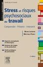 Couverture de l'ouvrage Stress et risques psychosociaux au travail : comprendre, prévenir, intervenir