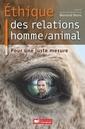 Couverture de l'ouvrage Éthique des relations Homme/animal