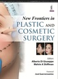 Couverture de l'ouvrage New Frontiers in Plastic and Cosmetic Surgery