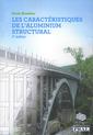 Couverture de l'ouvrage Les caractéristiques de l'aluminium structural