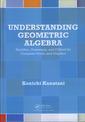 Couverture de l'ouvrage Understanding Geometric Algebra