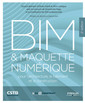 Couverture de l'ouvrage BIM et maquette numérique