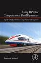 Couverture de l'ouvrage Using HPC for Computational Fluid Dynamics