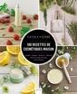 Couverture de l'ouvrage 100 recettes de cosmétiques maison