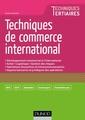 Couverture de l'ouvrage Techniques de commerce international