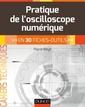 Couverture de l'ouvrage La pratique de l'oscilloscope numérique - en 30 fiches-outils