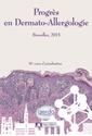 Couverture de l'ouvrage Progrès en Dermato-Allergologie 2015. GERDA - BRUXELLES 2015
