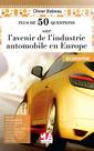 Couverture de l'ouvrage Plus de 50 questions sur avenir de l'industrie automobile en Europe