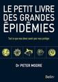 Couverture de l'ouvrage Le petit livre des grandes épidémies