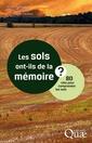 Couverture de l'ouvrage Les sols ont-ils de la mémoire ?