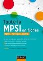 Couverture de l'ouvrage Toute la MPSI en fiches. Maths, physique, chimie