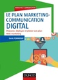 Couverture de l'ouvrage Plan marketing-communication digital